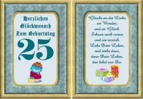 Lustige Geburtstagssprüche Zum 25. Geburtstag